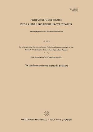 Die Landwirtschaft Und Tierzucht Boliviens af Carl-Theodor Hinrichs