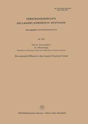 Die Anomale Diffusion in Dem System Polystyrol-Toluol af Ernst Jenckel