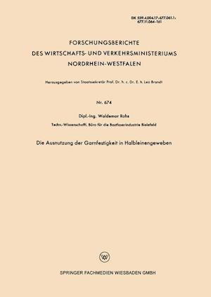 Die Ausnutzung Der Garnfestigkeit in Halbleinengeweben af Waldemar Rohs