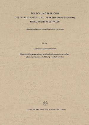 Die Kettenlangenverteilung Von Hochpolymeren Faserstoffen af Textilforschungsanstalt Krefeld, Textilforschungsanstalt Krefeld