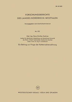 Ein Beitrag Zur Frage Der Kettenradverzahnung af Hans-Gunther Rachner