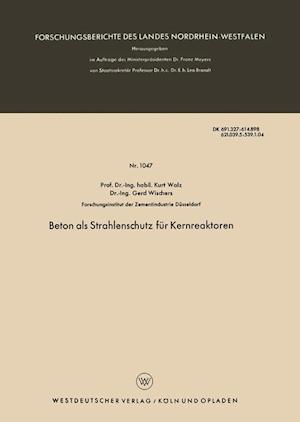 Beton ALS Strahlenschutz Fur Kernreaktoren af Kurt Walz