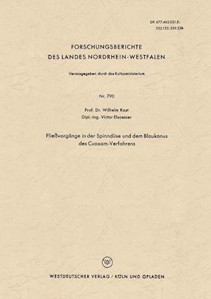 Fliessvorgange in Der Spinnduse Und Dem Blaukonus Des Cuoxam-Verfahrens af Wilhelm Kast