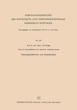 Gemengereaktionen Und Glasschmelze af Carl Kroger