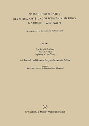 Hartbarkeit Und Umwandlungsverhalten Der Stahle af Franz Wever