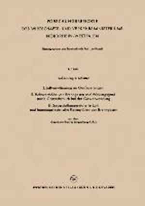 I. Luftvorwarmung an Gasfeuerungen. II. Heizwerthohe Von Brenngasen Und Wirkungsgrad Sowie Gasverbrauch Bei Der Gasverwendung. III. Sauerstoffangereic af Fritz Schuster