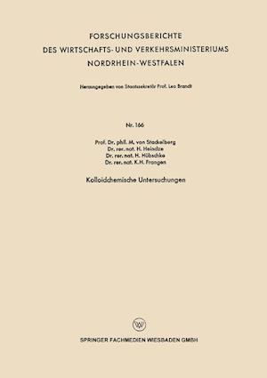 Kolloidchemische Untersuchungen af H. Heindze, H. Hubschke, M. Von Stackelberg