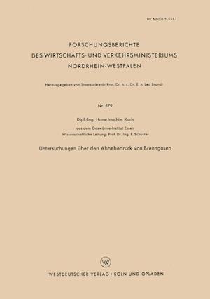 Untersuchungen Uber Den Abhebedruck Von Brenngasen af Hans-Joachim Koch
