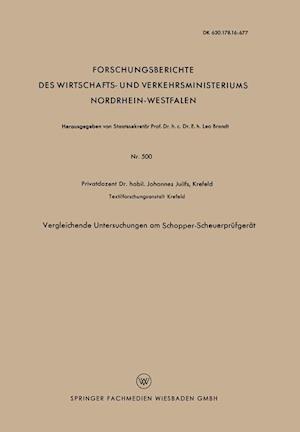 Vergleichende Untersuchungen Am Schopper-Scheuerprufgerat af Johannes Juilfs