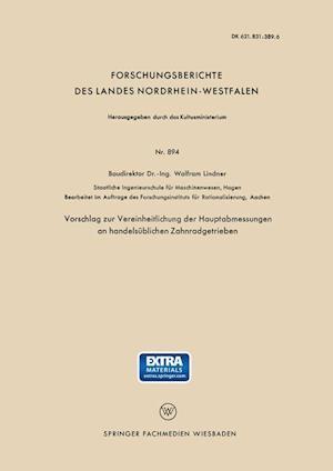 Vorschlag Zur Vereinheitlichung Der Hauptabmessungen an Handelsublichen Zahnradgetrieben af Wolfram Lindner