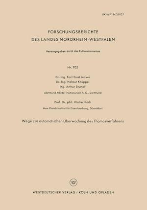 Wege Zur Automatischen Uberwachung Des Thomasverfahrens af Helmut Knuppel, Karl Ernst Mayer, Arthur Stumpf