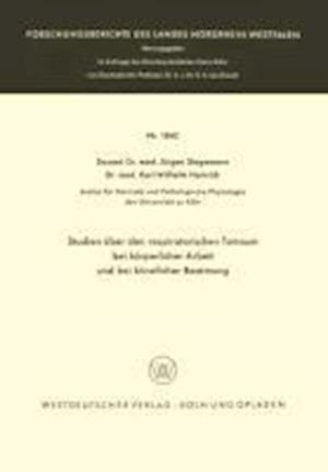 Studien Uber Den Respiratorischen Totraum Bei Korperlicher Arbeit Und Bei Kunstlicher Beatmung af Jurgen Stegemann