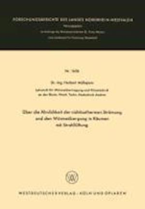 Uber Die Ahnlichkeit Der Nichtisothermen Stromung Und Den Warmeubergang in Raumen Mit Strahlluftung af Herbert Mullejans