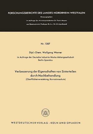 Verbesserung Der Eigenschaften Von Sinterteilen Durch Nachbehandlung af Wolfgang Werner