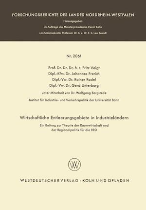 Wirtschaftliche Entleerungsgebiete in Industrielandern af Johannes Frerich, Fritz Voigt, Rainer Radel