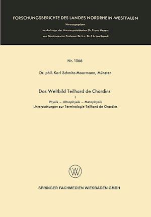 Das Weltbild Teilhard de Chardins af Karl Schmitz-Moormann