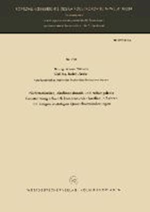 Nichtstationare, Eindimensionale Und Reibungsfreie Gasstromung Schwach Kompressibler Medien in Rohren Mit Einigen Unstetigen Querschnittsanderungen af Werner Wilhelm