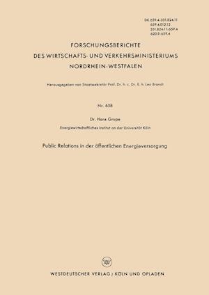 Public Relations in Der Offentlichen Energieversorgung af Hans Grupe