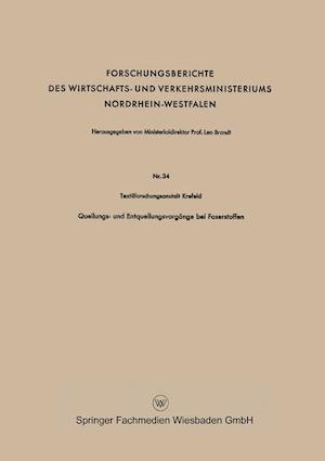 Quellungs- Und Entquellungsvorgange Bei Faserstoffen af Textilforschungsanstalt Krefeld