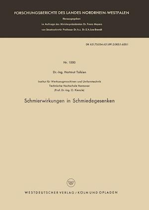 Schmierwirkungen in Schmiedegesenken af Hartmut Tolkien