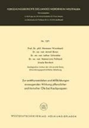 Zur Antithyreoidalen Und Missbildungen Erzeugenden Wirkung Pflanzlicher Und Tierischer OLE Bei Kaulquappen af Hermann Wurmbach, Anneli Biwer, Lothar Schneider