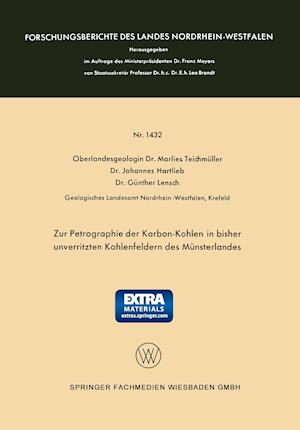 Zur Petrographie Der Karbon-Kohlen in Bisher Unverritzten Kohlenfeldern Des Munsterlandes af Marlies Teichmuller
