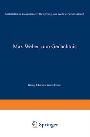 Max Weber zum Gedachtnis af Na Konig, Na Winkelmann