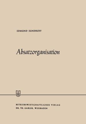 Absatzorganisation af Edmund Sundhoff