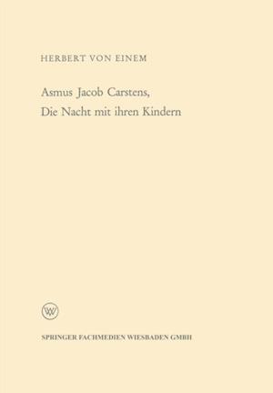 Asmus Jacob Carstens, Die Nacht mit ihren Kindern af Herbert Von Einem