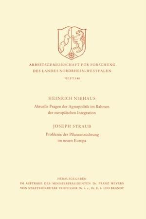 Aktuelle Fragen der Agrarpolitik im Rahmen der europaischen Integration. Probleme der Pflanzenzuchtung im neuen Europa af Heinrich Niehaus