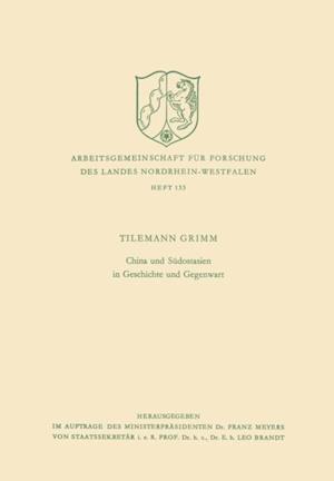 China und Sudostasien in Geschichte und Gegenwart af Tilemann Grimm