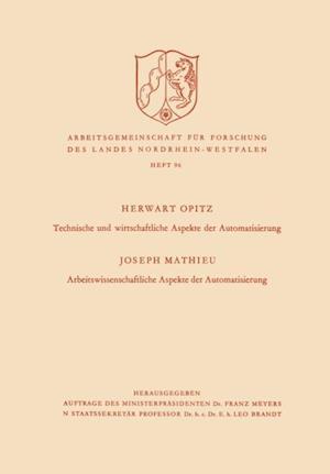 Technische und wirtschaftliche Aspekte der Automatisierung. Arbeitswissenschaftliche Aspekte der Automatisierung af Herwart Opitz