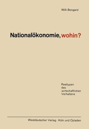 Nationalokonomie, wohin? af Willi Bongard