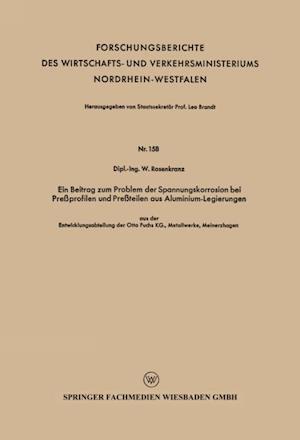 Ein Beitrag zum Problem der Spannungskorrosion bei Preprofilen und Preteilen aus Aluminium-Legierungen af Wilhelm Rosenkranz