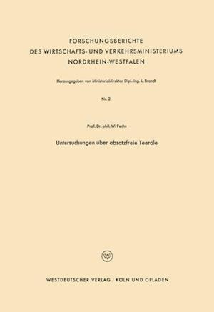 Untersuchungen uber absatzfreie Teerole af Walter Maximilian Fuchs