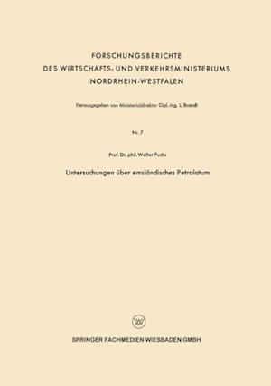Untersuchungen uber emslandisches Petrolatum af Walter Maximilian Fuchs