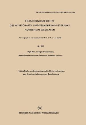 Theoretische und experimentelle Untersuchungen zur Staubverteilung einer Rauchfahne af Rudiger Trappenberg
