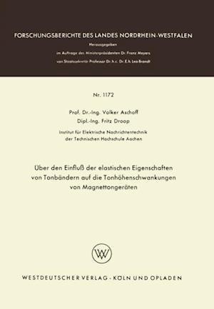 Uber den Einflu der elastischen Eigenschaften von Tonbandern auf die Tonhohenschwankungen von Magnettongeraten af Volker Aschoff