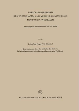 Untersuchungen uber das Auftreten des Ratterns bei selbsthemmenden Schneckengetrieben und seine Verhutung af Peter Fusgen