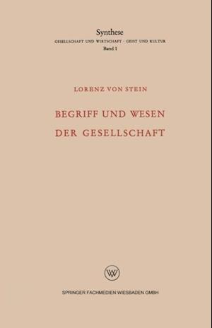 Begriff und Wesen der Gesellschaft af Lorenz ˜vonœ Stein
