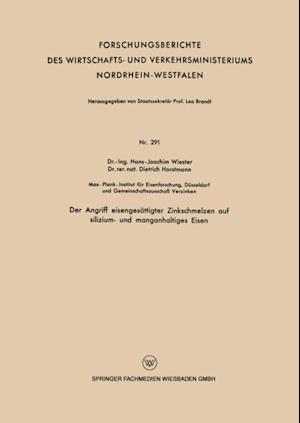 Der Angriff eisengesattigter Zinkschmelzen auf silizium- und manganhaltiges Eisen af Hans-Joachim Wiester