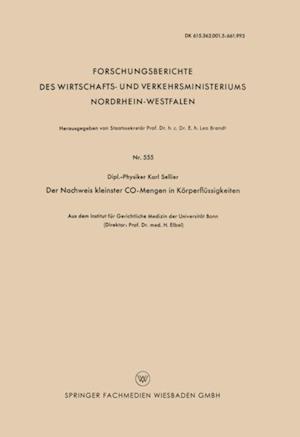 Der Nachweis kleinster CO-Mengen in Korperflussigkeiten af Karl Sellier