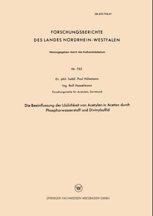 Die Beeinflussung der Loslichkeit von Acetylen in Aceton durch Phosphorwasserstoff und Divinylsulfid af Paul Holemann