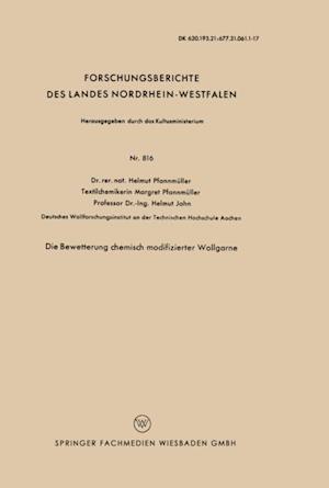 Die Bewetterung chemisch modifizierter Wollgarne af Helmut Pfannmuller