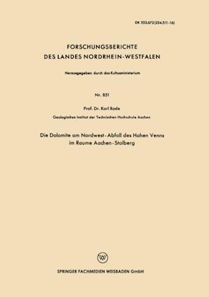 Die Dolomite am Nordwest-Abfall des Hohen Venns im Raume Aachen-Stolberg af Karl Rode