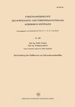 Die Ermittlung der Fliekurven von Schraubenwerkstoffen af Walter Panknin