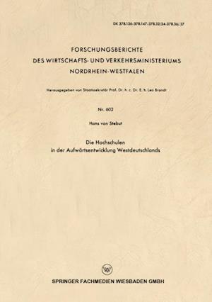 Die Hochschulen in der Aufwartsentwicklung Westdeutschlands af Hans ˜vonœ Stebut
