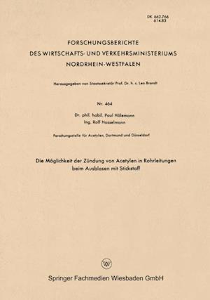 Die Moglichkeit der Zundung von Acetylen in Rohrleitungen beim Ausblasen mit Stickstoff af Paul Holemann