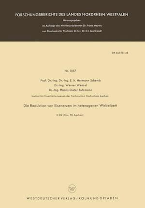 Die Reduktion von Eisenerzen im heterogenen Wirbelbett af Hermann Schenck
