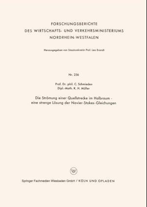 Die Stromung einer Quellstrecke im Halbraum - eine strenge Losung der Navier-Stokes-Gleichungen af Curt Schmieden